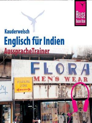 cover image of Reise Know-How Kauderwelsch AusspracheTrainer Englisch für Indien