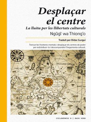 cover image of Desplaçar el centre
