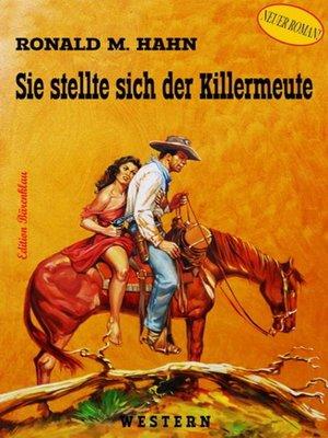 cover image of Sie stellte sich der Killermeute