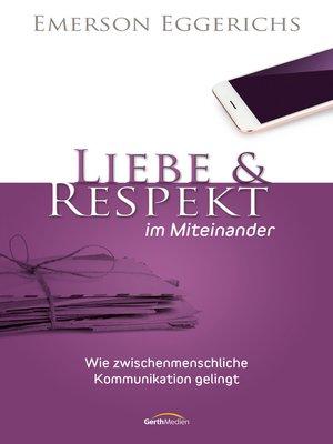 cover image of Liebe & Respekt im Miteinander