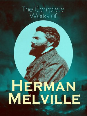 cover image of The Complete Works of Herman Melville