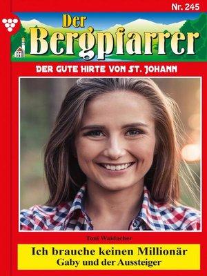 cover image of Der Bergpfarrer 245 – Heimatroman