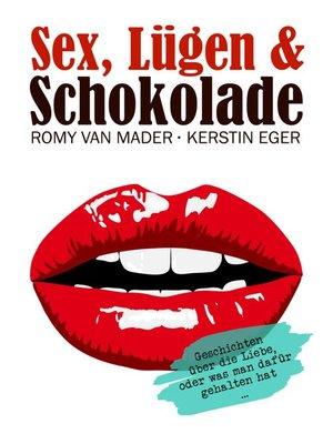 cover image of Sex, Lügen & Schokolade