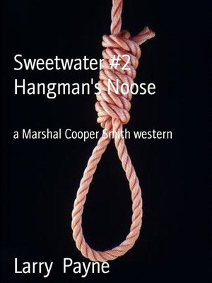 cover image of Sweetwater #2  Hangman's Noose