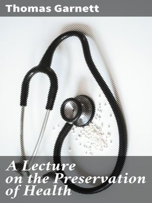 cover image of A Lecture on the Preservation of Health