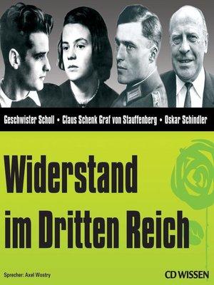 cover image of CD WISSEN--Widerstand im Dritten Reich