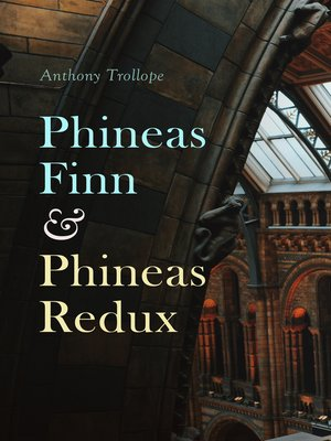 cover image of Phineas Finn & Phineas Redux