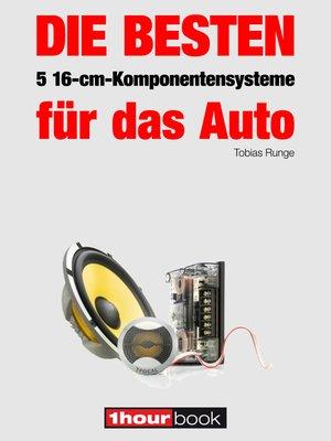cover image of Die besten 5 16-cm-Komponentensysteme für das Auto