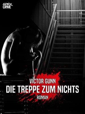 cover image of DIE TREPPE ZUM NICHTS