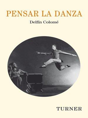 cover image of Pensar la danza