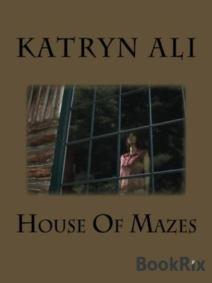 cover image of House of Mazes