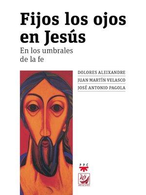 cover image of Fijos los ojos en Jesús