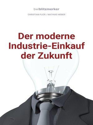 cover image of Der moderne Industrie-Einkauf der Zukunft