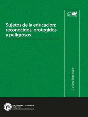 cover image of Sujetos de la educación
