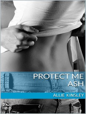 cover image of Protect me--Ash