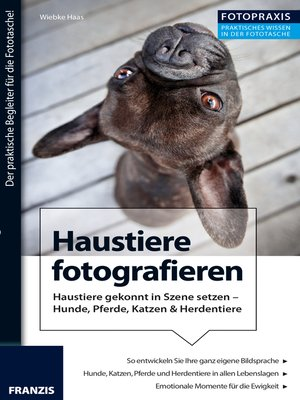cover image of Foto Praxis Haustiere fotografieren