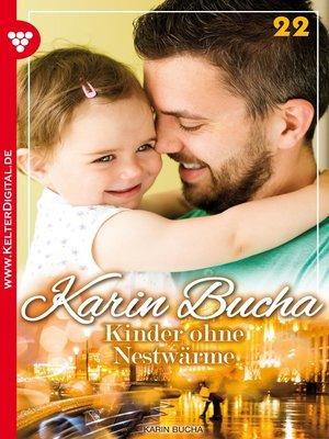 cover image of Karin Bucha 22 – Liebesroman