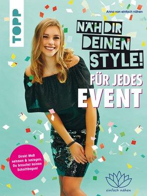 cover image of Näh dir deinen Style! Für jedes Event