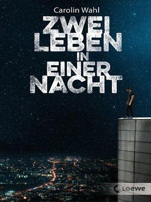 cover image of Zwei Leben in einer Nacht
