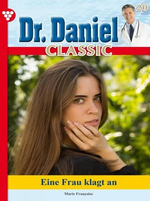 cover image of Dr. Daniel Classic 20 – Arztroman