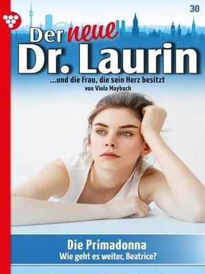 cover image of Der neue Dr. Laurin 30 – Arztroman