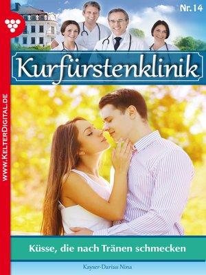 cover image of Kurfürstenklinik 14 – Arztroman