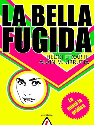 cover image of La bella fugida