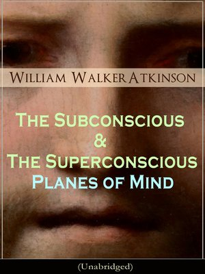 cover image of The Subconscious & the Superconscious Planes of Mind (Unabridged)