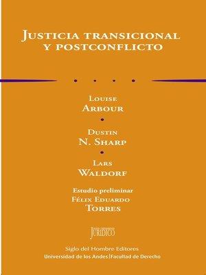 cover image of Justicia transicional y postconflicto