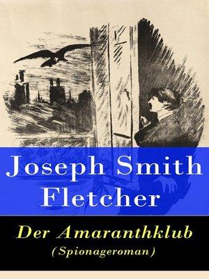 cover image of Der Amaranthklub (Spionageroman)