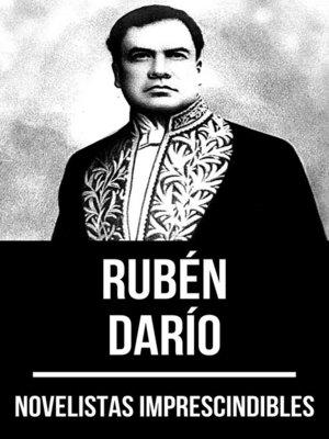 cover image of Novelistas Imprescindibles--Rubén Darío