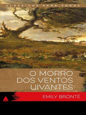 cover image of O Morro Dos Ventos Uivantes
