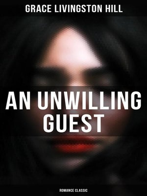 cover image of An Unwilling Guest (Romance Classic)