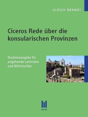 cover image of Ciceros Rede über die konsularischen Provinzen