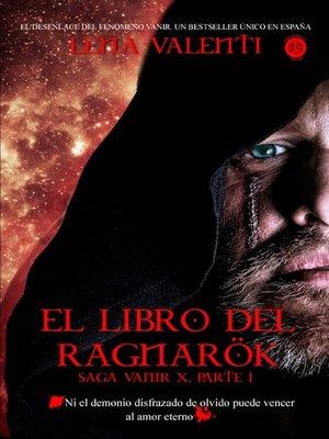cover image of El libro del Ragnarök, Saga Vanir X
