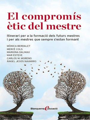 cover image of El compromis ètic del mestre