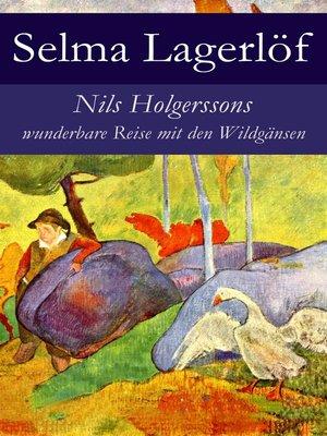 cover image of Nils Holgerssons wunderbare Reise mit den Wildgänsen