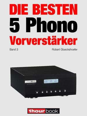 cover image of Die besten 5 Phono-Vorverstärker (Band 3)