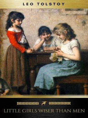 cover image of Little Girls Wiser Than Men