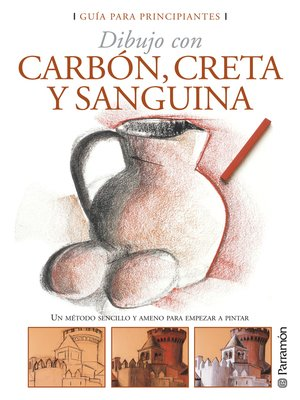 cover image of Dibujo con carbón, creta y sanguina