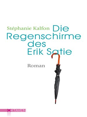 cover image of Die Regenschirme des Erik Satie