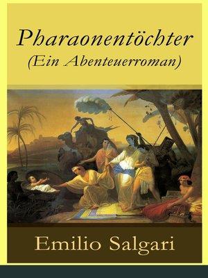 cover image of Pharaonentöchter (Ein Abenteuerroman)