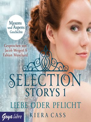 cover image of Selection Storys. Liebe oder Pflicht