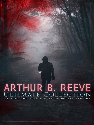 cover image of ARTHUR B. REEVE Ultimate Collection