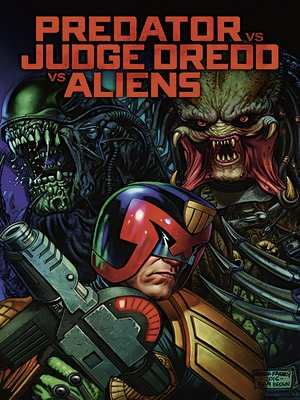 cover image of Predator vs. Judge Dredd vs. Aliens