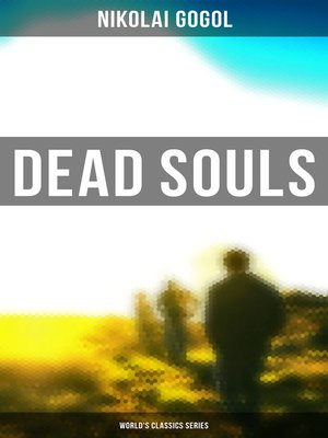 cover image of Dead Souls (World's Classics Series)