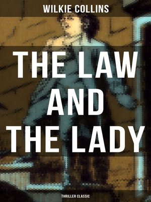 cover image of The Law and the Lady (Thriller Classic)