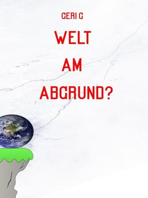 cover image of Welt am Abgrund?