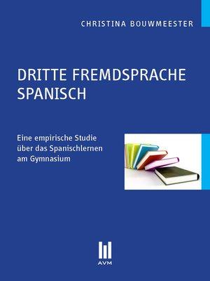 cover image of Dritte Fremdsprache Spanisch