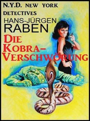 cover image of Die Kobra-Verschwörung